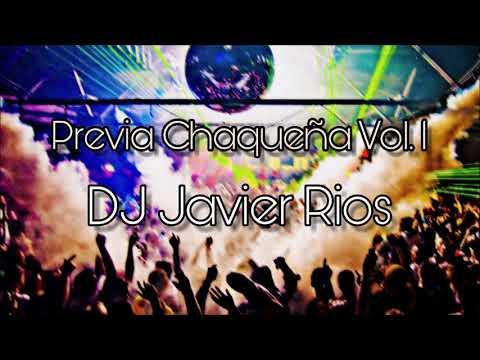 Previa Chaqueña Vol. 1 - Dj Javier Rios