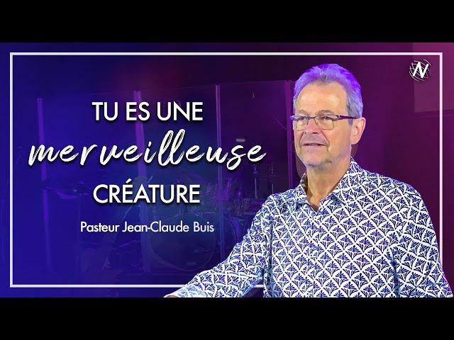 Tu es une merveilleuse créature  - Jean-Claude Buis  - Eglise Novation / Agen