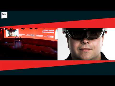 Future of Virtual & Augmented Reality | hub conference 2016