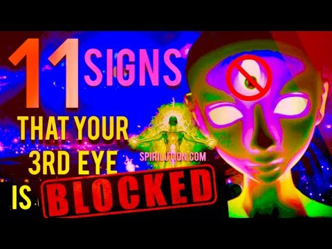 11 SIGNS YOUR THIRD EYE IS BLOCKED!