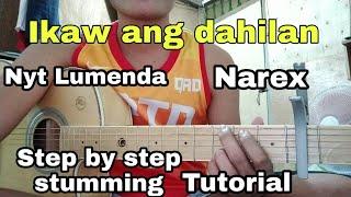 Ikaw Ang Dahilan Guitar tutorial step by step strumming Nyt Lumenda Narex Music Lover Tagalog.mp3