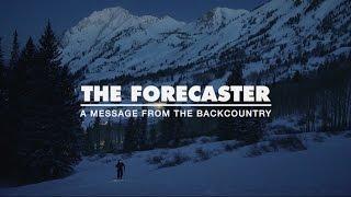 Black Diamond: BDTV - Episode 2: The Forecaster - Backcountry Skiing