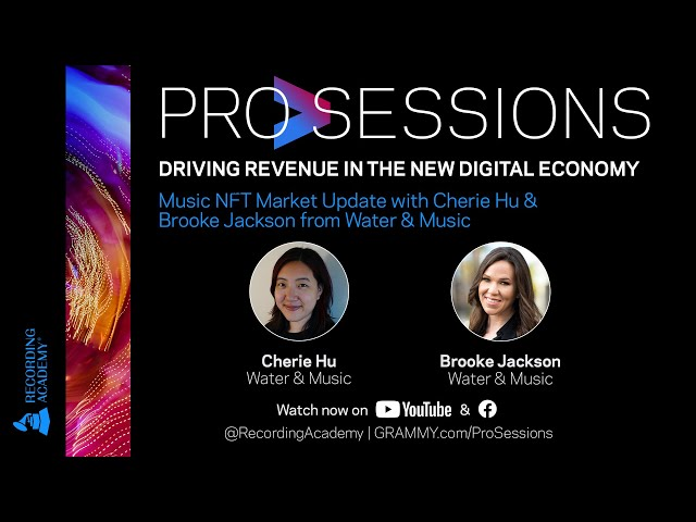 ProSessions: Music NFT Update with Cherie Hu & Brooke Jackson from Water & Music