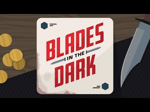 Blades In the Dark | Session 1:1 | Rogue's Gallery