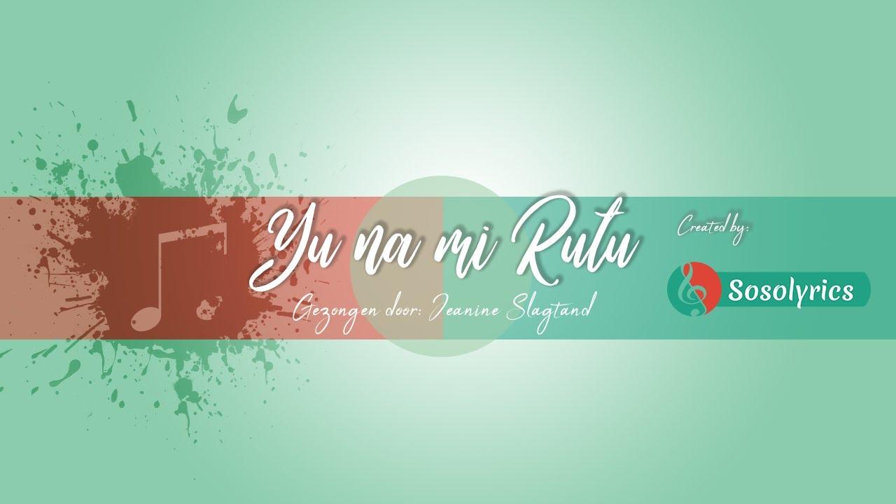Download Yu Na Mi Rutu - Surinaamse Gospel Songtekst Lyrics