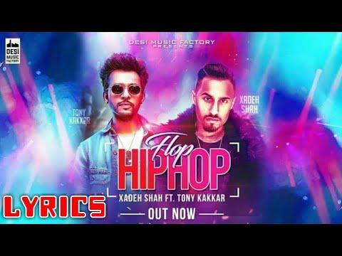 Flop Hip Hop Tony Kakkar Lyrics Xadeh Shah   SFY Studio  