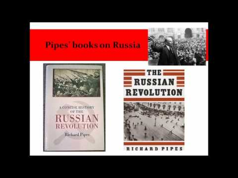A Critique of Richard Pipes on the Russian Revolution - Episode 1 - Part 1