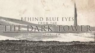 Behind Blue Eyes (from the Dark Tower Movie Trailer) - L'Orchestra Cinematique