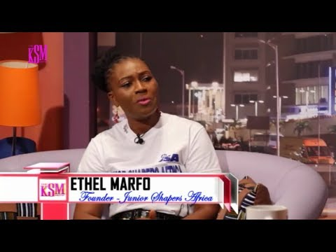 KSM Show- Ethel Marfo, founder of Junior Shapers Africa hanging out with KSM