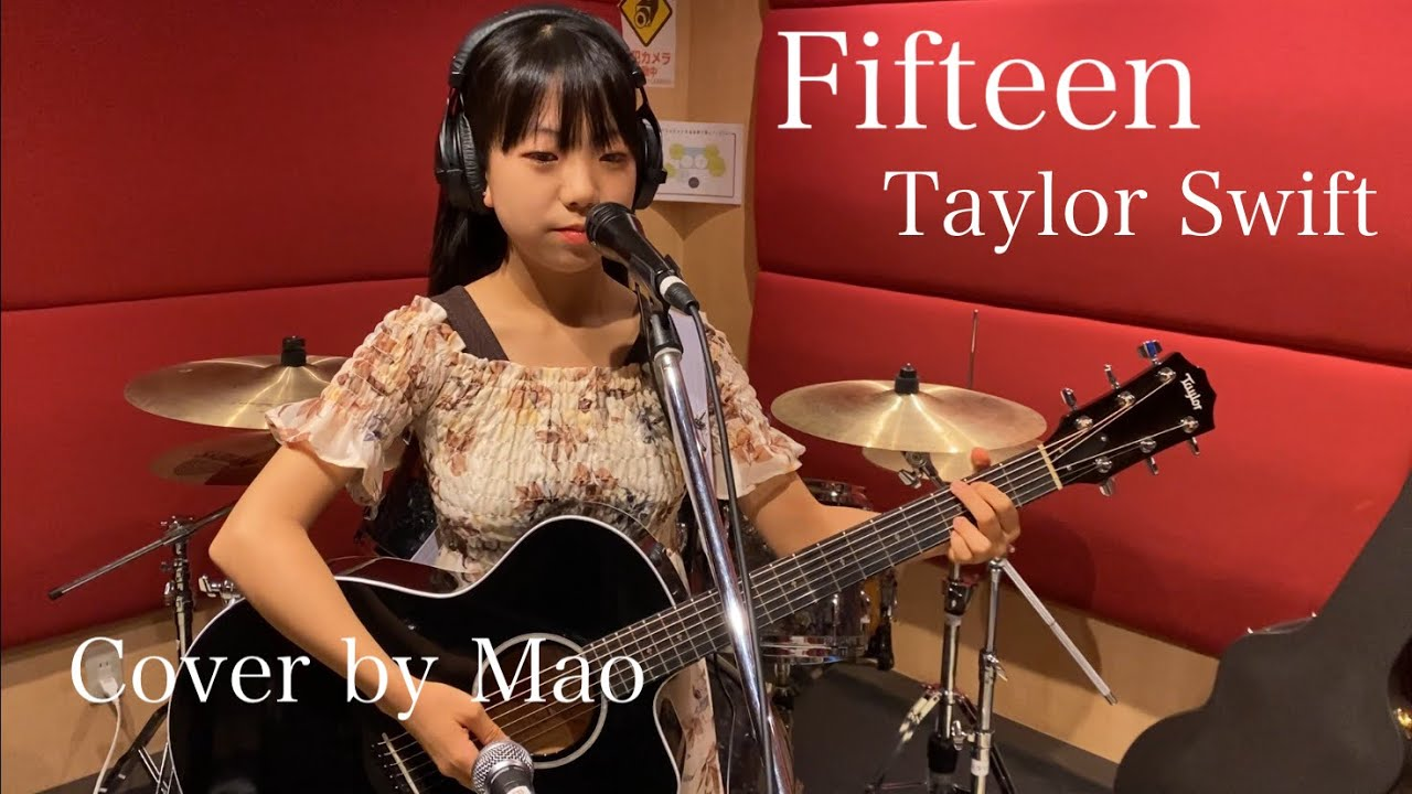 Fifteen - Taylor Swift [cover by Mao]