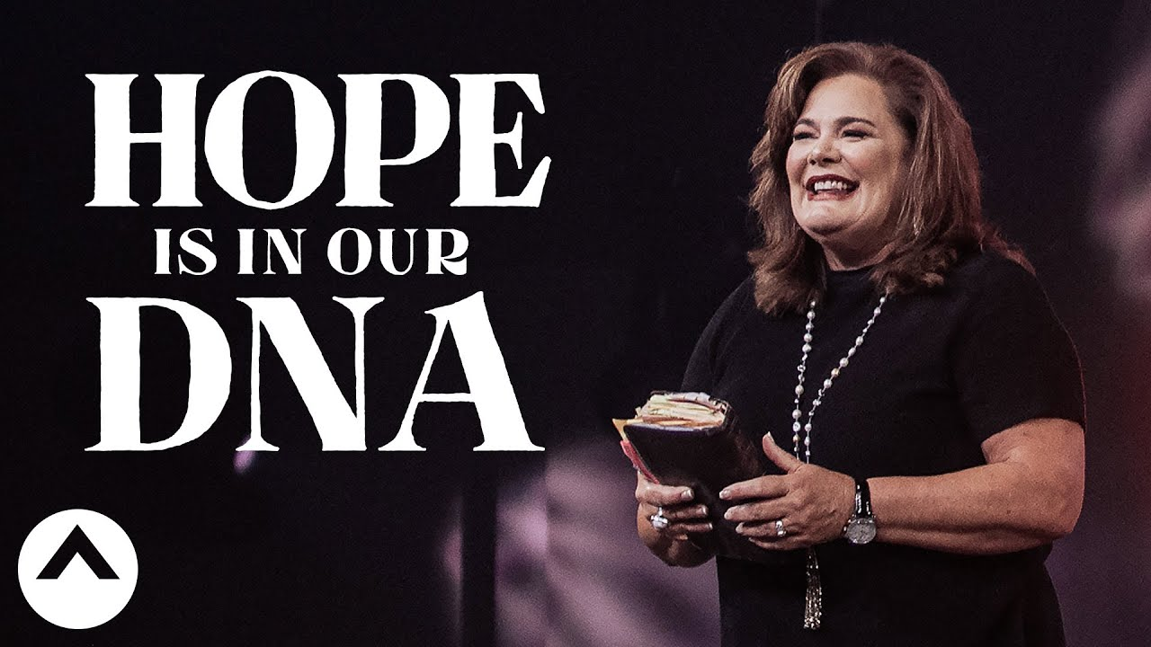 Hope Is In Our DNA | Lisa Harper | Elevation Church