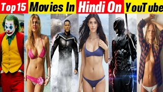 Top 15 Big Hollywood Hindi Dubbed Movies Available Now Youtube || Filmytalks || part-03|| 2020 ||