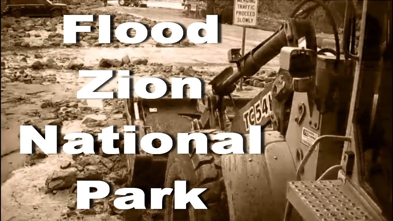 Zion National Park reopens, but delays likely amid flood cleanup