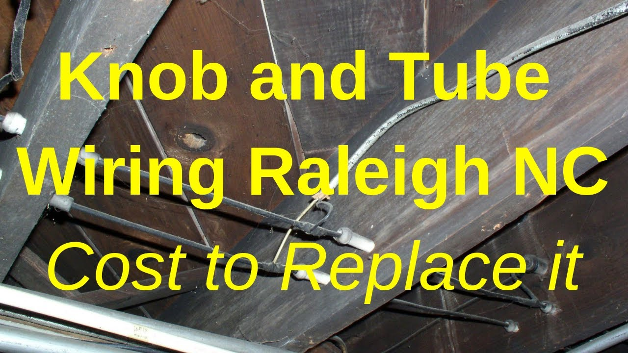 and Tube Wiring Raleigh NC - cost of replacing and tube electrical And Tube Wiring Youtube on tube assembly, tube terminals, tube fuses, tube dimensions,