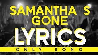 Corey Taylor - Samantha's Gone [LYRICS] *song only*