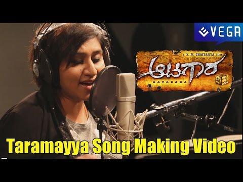 Aatagara Movie || Taramayya Song Making Video  || Latest Kannada Movie 2015