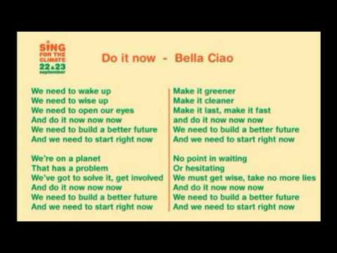 Song for the climate   Do it now   Bella Ciao   karaoke