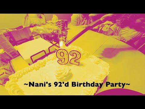 Great Nani's 92'd Birthday | In Loving Memory of my Grandmother