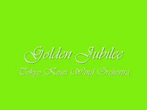 Golden Jubilee.Tokyo Kosei Wind Orchestra.