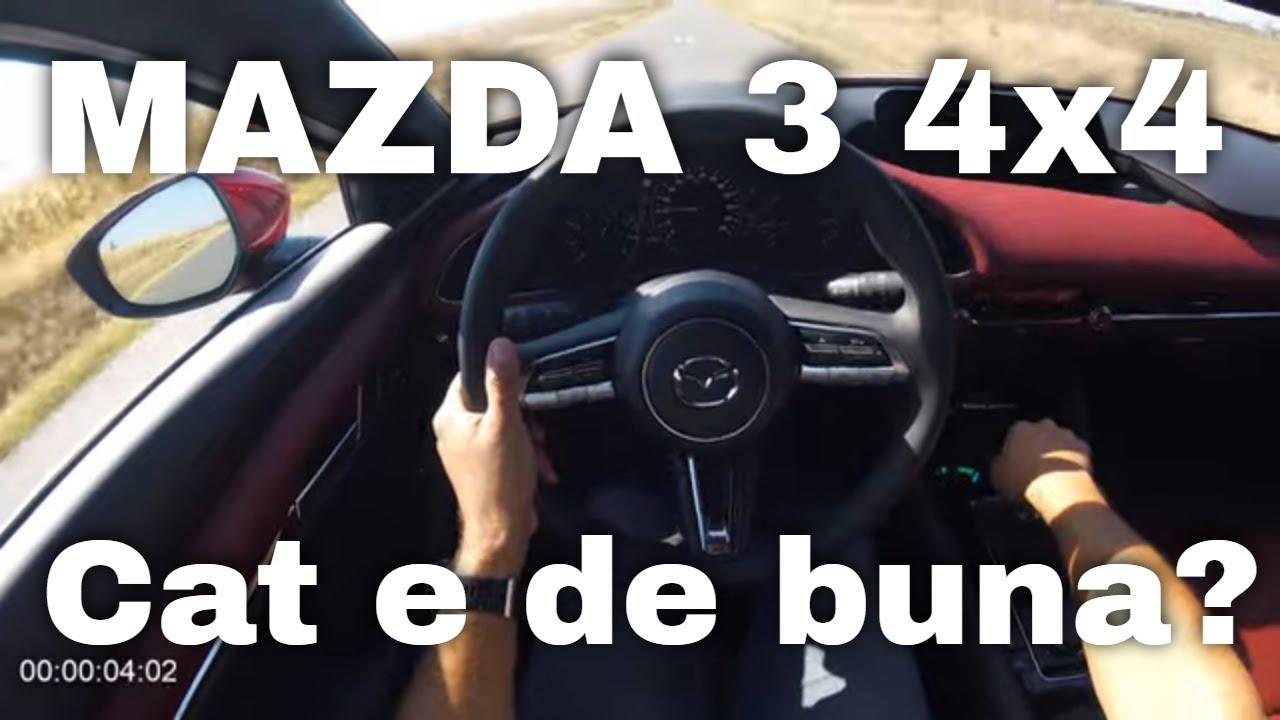 Mazda 3 4x4 Skyactiv X - review in Romania. 0-100 si consum?