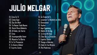 JULIO MELGAR GRANDES ÉXITOS - MÚSICA CRISTIANA