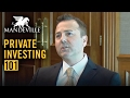 Private Investing 101: Benefits of Private Investing