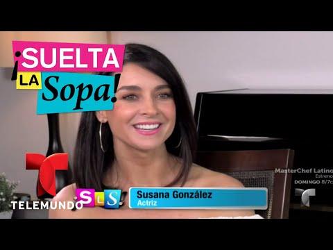 Susana González contó cómo inició su carrera de actriz  Suelta La Sopa  Entretenimiento