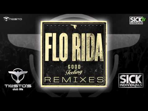 Tiesto's Club Life: Flo Rida - Good Feeling (SICK INDIVIDUALS Remix)