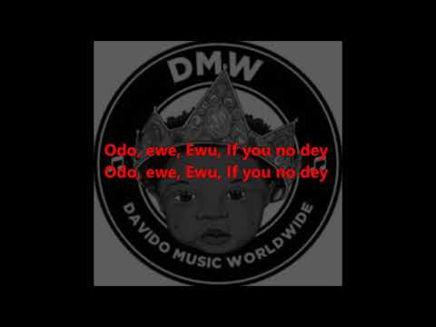 DMW AJE ft Davido, Peruzzi, Yonda & Fresh lyrics video