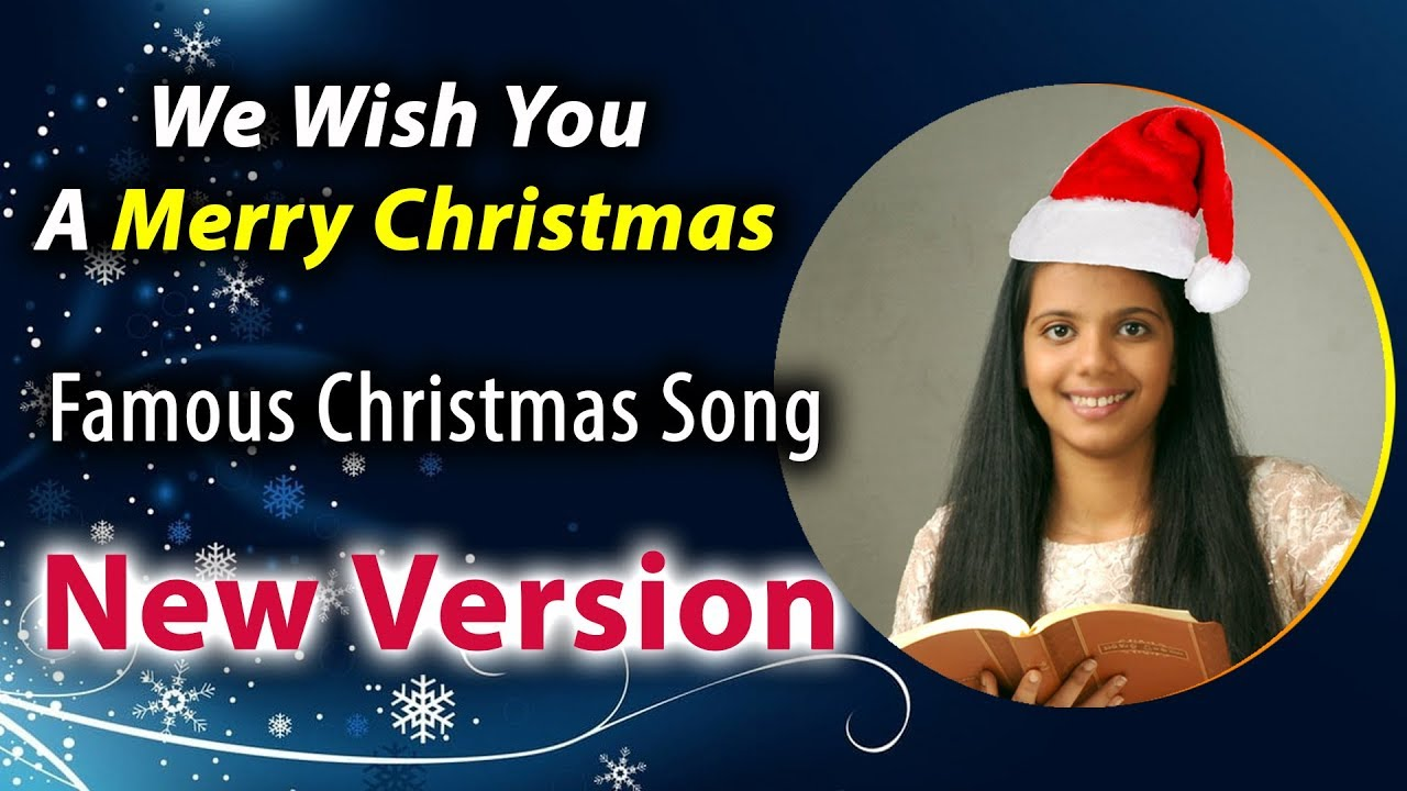 We Wish You A Merry Christmas - New Version |Famous Christmas Song|