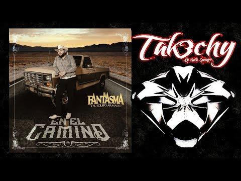 El Fantasma - En El Camino (Audio EpicENTER)