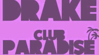 Drake - Club Paradise (Screwed & Chopped by Slim K) (DL INSIDE!)