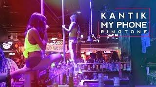 Kantik - My Phone RingTone (Original)