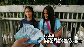 Video SULTAN MAH BEBAS SAWER PENGAMEN JALANAN Rp2.000.000 / Park #2 download MP3, 3GP, MP4, WEBM, AVI, FLV Juni 2018