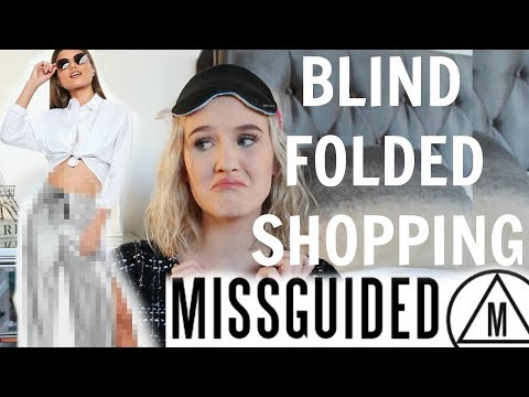 BUYING AN ENTIRE MISSGUIDED OUTFIT BLINDFOLDED