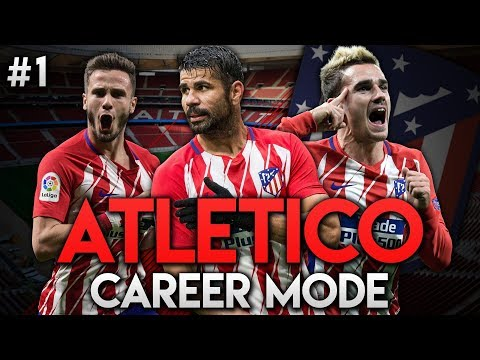 FIFA 18 | Atletico Madrid Career Mode | Ep1 | £75M TO SPEND!