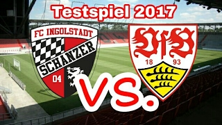 VfB Stuttgart gegen FC Ingolstadt   Testspiel 2017 Highlights