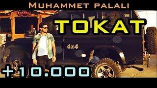 Muhammet Palalı - TOKAT [Official Video Klip] (2018)