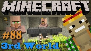 Farm, Villagers Farm! - Minecraft 3rd World LP #88