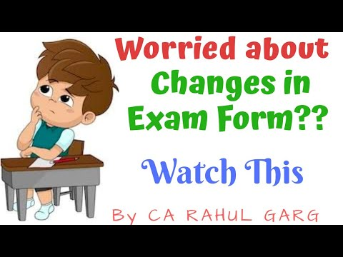 Changes in Exam Form | Dates Extended | Correction window |