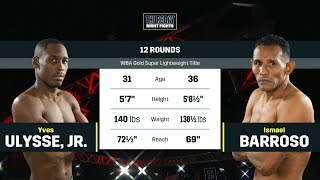 FULL CARD HIGHLIGHTS | Yves Ulysse Jr. vs. Ismael Barroso