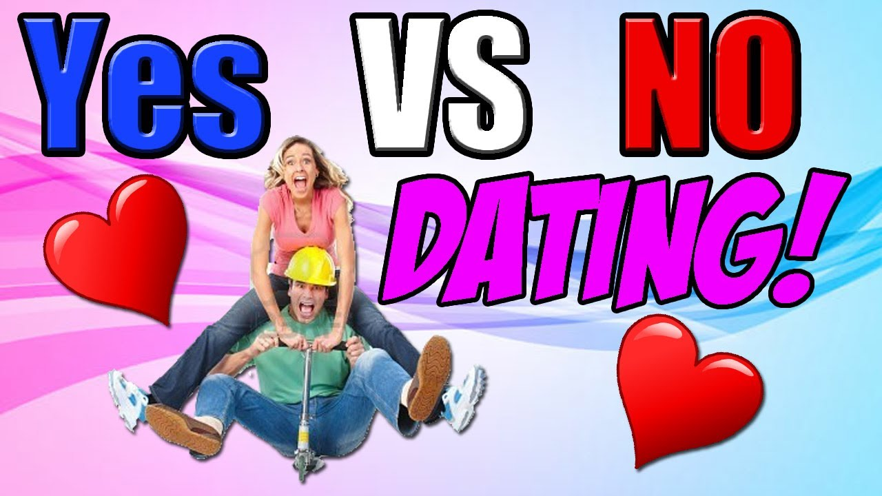 yes or no dating