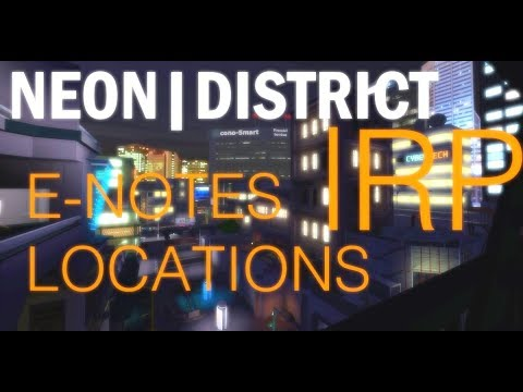Neon District E Notes Locations Part 1