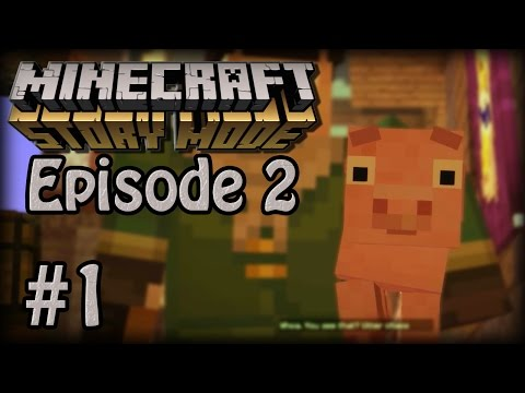 Minecraft Story Mode Ep. 2 [Part 1]: EXPLOSIONS EVERYWHERE!!!