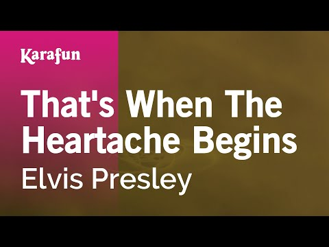 Karaoke That's When The Heartache Begins - Elvis Presley *
