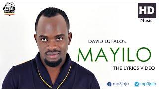 Mayilo The Lyrics Video David Lutalo New Ugandan Music July 2016