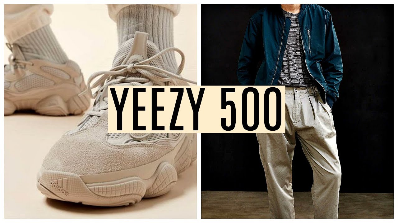 official photos f1308 acf0f HOW TO STYLE YEEZY 500 | 3 Outfit Ideas | Men's Fashion | Daniel Simmons