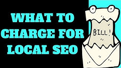 What To Charge For Local SEO 💰 (How Much Should Clients Pay You?)
