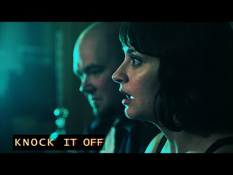 KNOCK IT OFF ☰ Episode 2