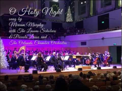 O Holy Night at the National Concert Hall, Dublin